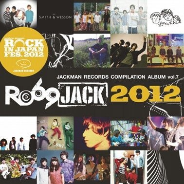 JACKMAN RECORDS COMPILATION ALBUM vol.7 『RO69JACK 2012』